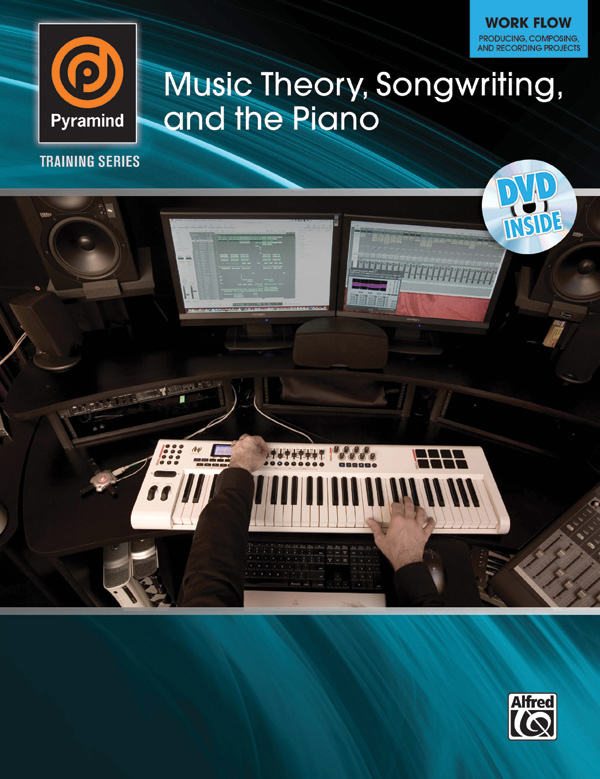 Alfred Music Pyramind Training Series: Music Theory, Songwriting and the Piano