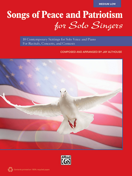 Alfred Music Songs of Peace and Patriotism for Solo Singers
