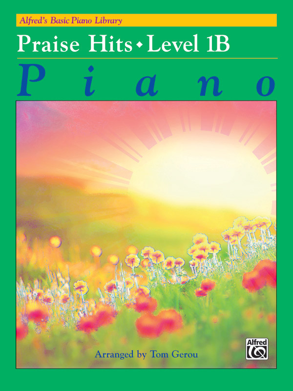 Alfred Music Alfred's Basic Piano Course: Praise Hits, Level 1B