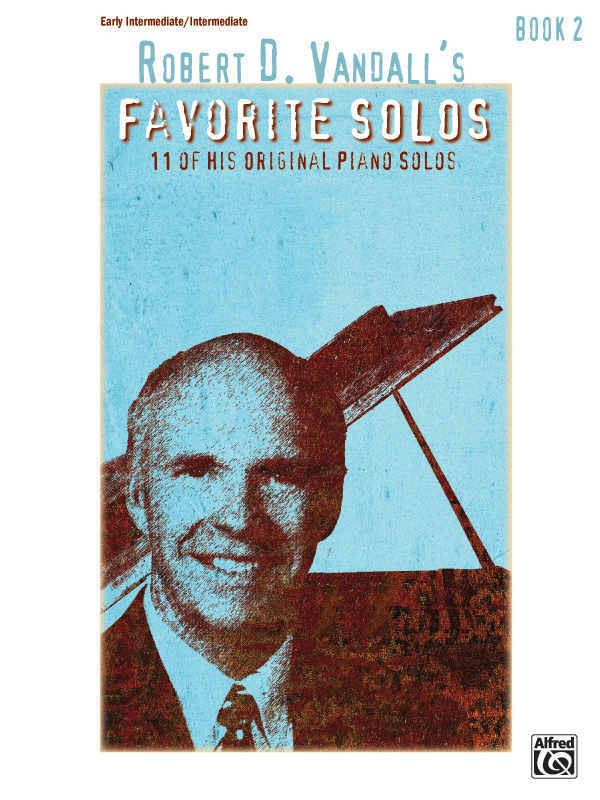 Alfred Music Robert D. Vandall's Favorite Solos: Book 2