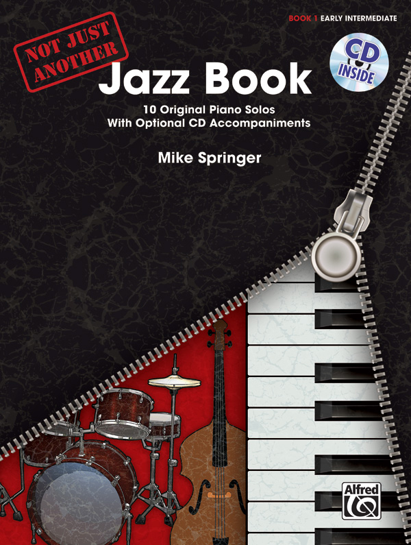 Alfred Music Not Just Another Jazz Book: Book 1