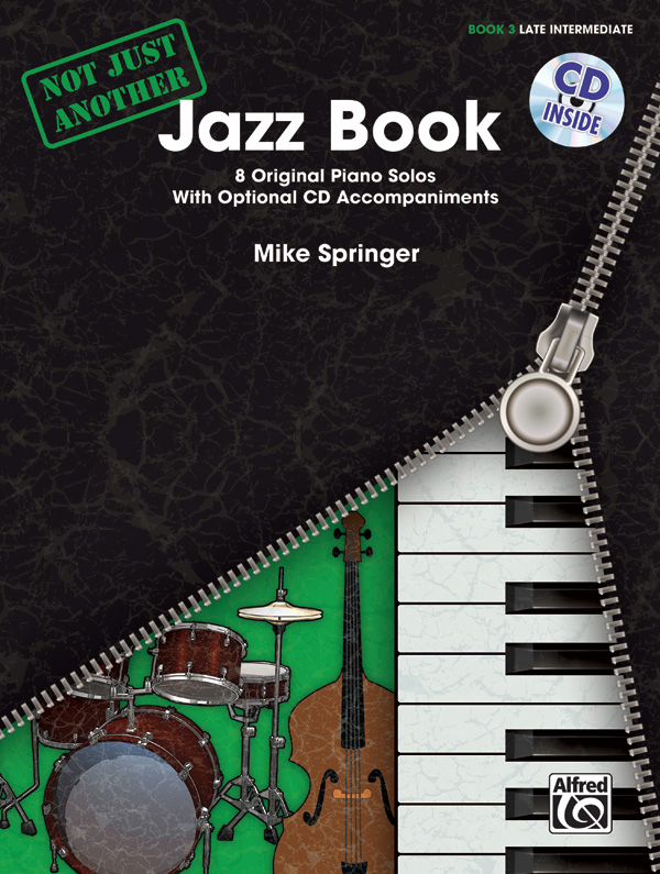 Alfred Music Not Just Another Jazz Book: Book 3