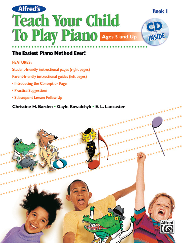 Alfred Music Alfred's Teach Your Child to Play Piano: Book 1