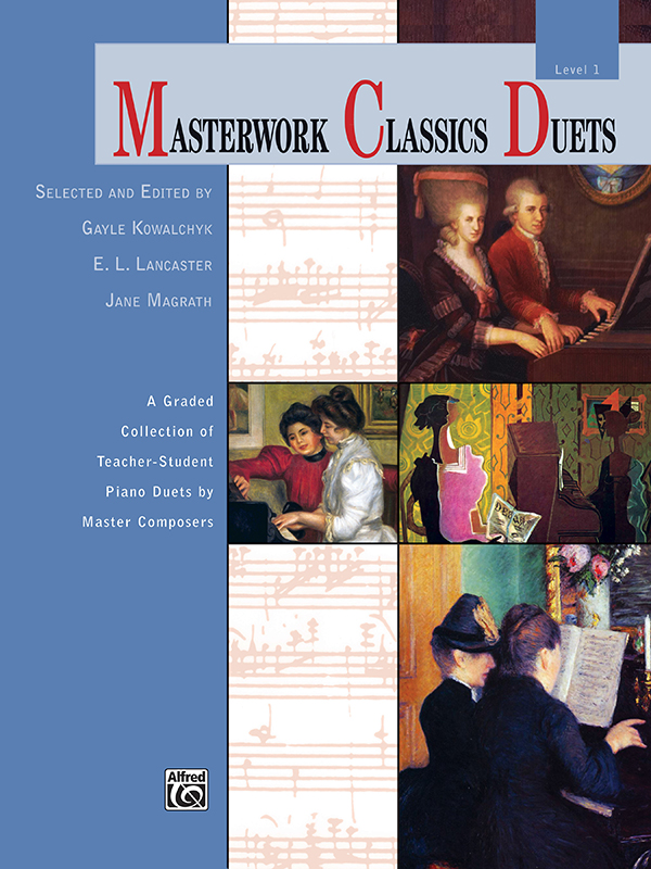 Alfred Music Masterwork Classics Duets: Level 1