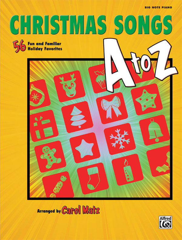 Alfred Music Christmas Songs A to Z: Book, Big Note