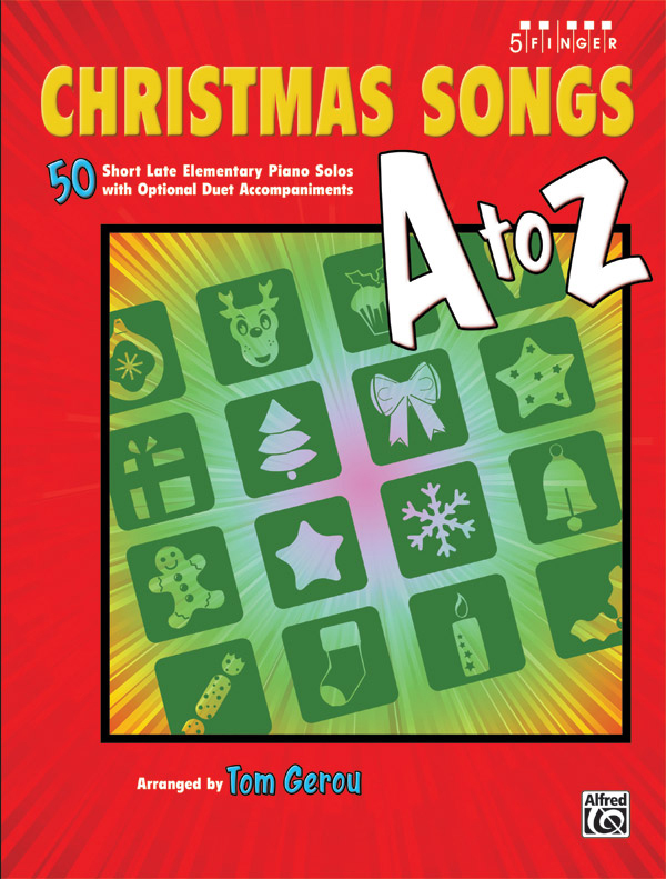 Alfred Music Christmas Songs A to Z: Book, Late Elementary