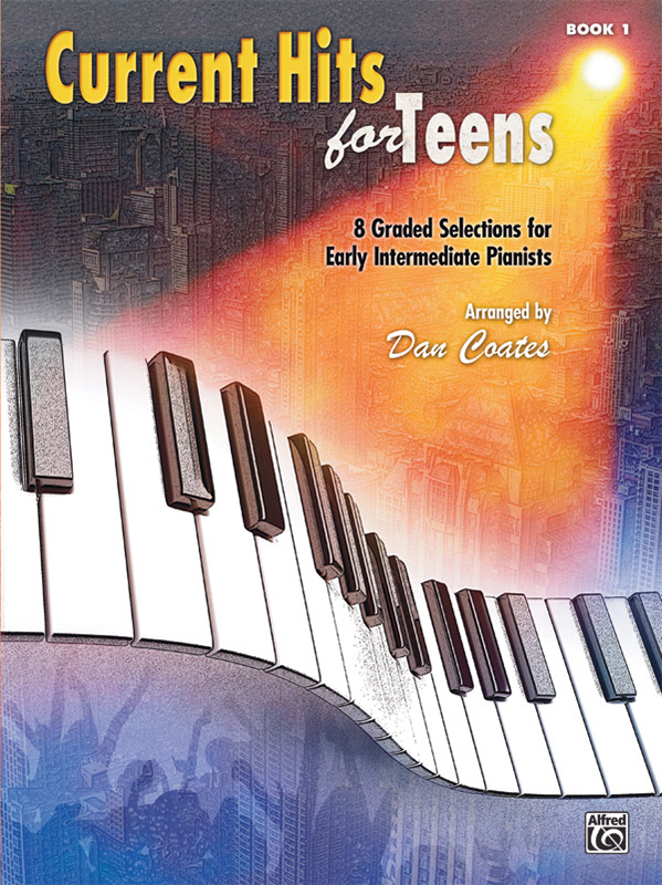 Alfred Music Current Hits for Teens: Book 1
