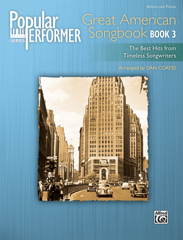 Alfred Music Popular Performer: Great American Songbook, Book 3