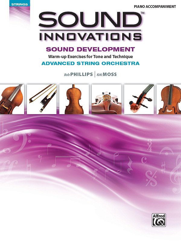 Alfred Music Sound Innovations for String Orchestra: Sound Development, Advanced