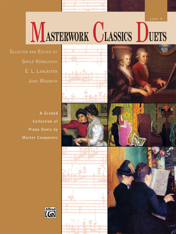 Alfred Music Masterwork Classics Duets: Level 6