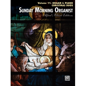Alfred Music Sunday Morning Organist, Volume 11: Organ & Piano Christmas Duos
