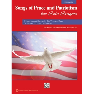 Alfred Music Songs of Peace and Patriotism for Solo Singers: Book, Low Voice