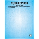 Alfred Music 10,000 Reasons: Bless the Lord