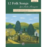 Alfred Music 12 Folk Songs for Solo Singers: Book, Medium Low Voice