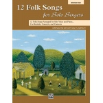 Alfred Music 12 Folk Songs for Solo Singers: Book, Medium High Voice