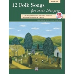 Alfred Music 12 Folk Songs for Solo Singers: Book & CD, Medium Low Voice