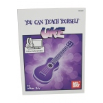 Mel Bay's You Can Teach Yourself Uke Book with Online Audio/Video by William Bay